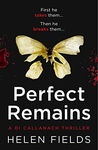 Helen Fields: Perfect Remains