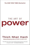 Thich Nhat Hanh: The Art of Power