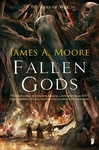 James A. Moore: Fallen Gods
