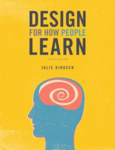 Julie Dirksen: Design For How People Learn