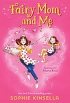 Sophie Kinsella: Fairy Mom and Me