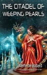 Aliette de Bodard: The Citadel of Weeping Pearls