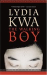 Lydia Kwa: The Walking Boy
