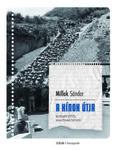 Millok Sándor: A kínok útja