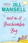 Jill Mansell: Meet me at Beachcomber Bay