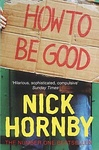 Nick Hornby: How to Be Good