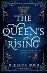 Rebecca Ross: The Queen's Rising