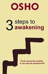Osho: 3 Steps to Awakening