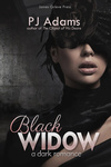 P. J. Adams: Black Widow