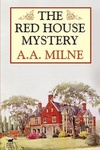 Alan Alexander Milne: The Red House Mystery