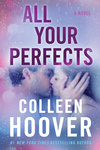 Colleen Hoover: All Your Perfects