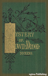 Charles Dickens: The Mystery of Edwin Drood