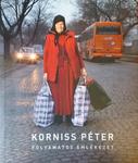 Korniss Péter: Folyamatos emlékezet