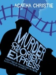Agatha Christie – François Rivière: Murder on the Orient Express