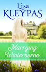 Lisa Kleypas: Marrying Winterborne