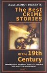 Isaac Asimov – Martin H. Greenberg – Charles G. Waugh (szerk.): The Best Crime Stories of the 19th Century