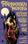 Neil Gaiman: Forbidden Brides of the Faceless Slaves in the Secret House of the Night of Dread Desire