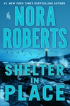 Nora Roberts: Shelter in Place