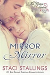 Staci Stallings: Mirror Mirror