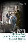 Arthur Conan Doyle: His Last Bow