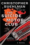 Christopher Buehlman: The Suicide Motor Club