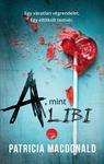 Patricia MacDonald: A, mint alibi