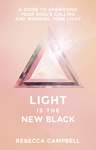 Rebecca Campbell: Light Is the New Black