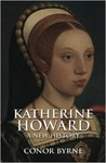 Conor Byrne: Katherine Howard