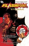 Brian Azzarello: The World of Flashpoint Featuring Batman