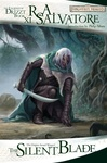 R. A. Salvatore: The Silent Blade