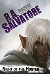 R. A. Salvatore: Night of the Hunter