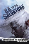 R. A. Salvatore: Vengeance of the Iron Dwarf