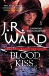 J. R. Ward: Blood Kiss