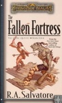 R. A. Salvatore: The Fallen Fortress