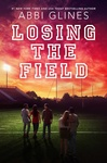 Abbi Glines: Losing the Field