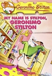 Geronimo Stilton: My Name Is Stilton, Geronimo Stilton