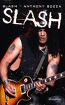Slash – Anthony Bozza: Slash