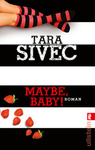 Tara Sivec: Maybe, Baby!