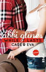 Abbi Glines: While It Lasts – Cage und Eva