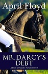 April Floyd: Mr. Darcy's Debt