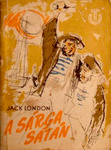 Jack London: A sárga sátán