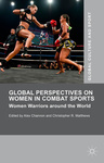 Alex Channon – Christopher R. Matthews (szerk.): Global Perspectives on Women in Combat Sports