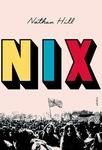 Nathan Hill: Nix