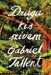 Gabriel Tallent: Drága kis szívem