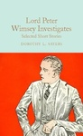 Dorothy L. Sayers: Lord Peter Wimsey Investigates