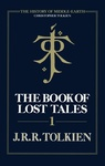 J. R. R. Tolkien: The Book of Lost Tales 1