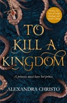 Alexandra Christo: To Kill a Kingdom