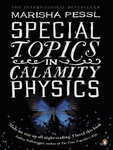 Marisha Pessl: Special Topics in Calamity Physics