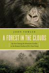 John Fowler: A Forest in the Clouds