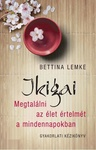Bettina Lemke: Ikigai